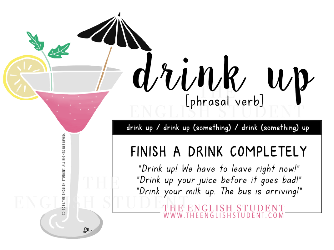 The English Student Phrasal Verb Drink Up